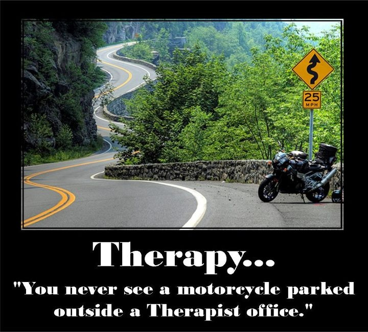 Therapy___ You never see a motorcycle parked outside a ___.jpg
