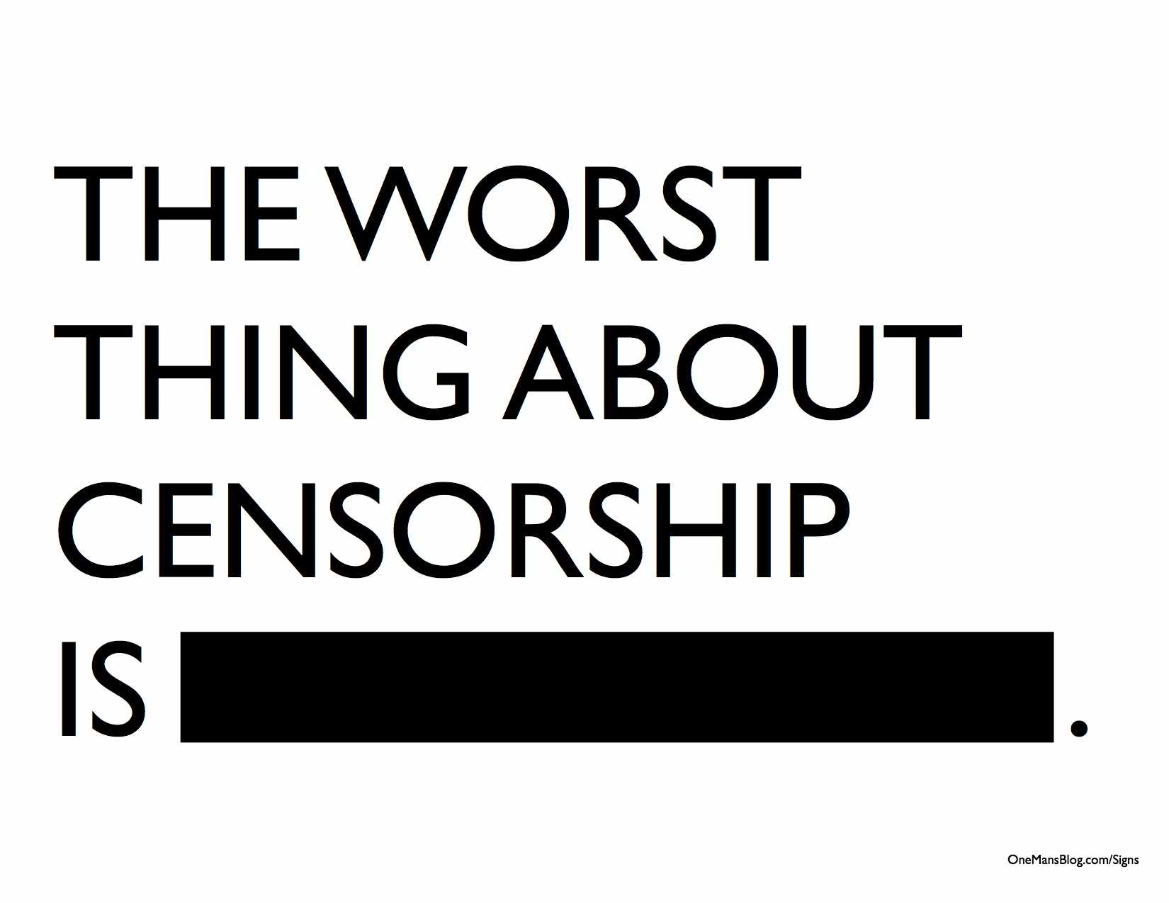 Worst-Thing-About-Censorship.jpg